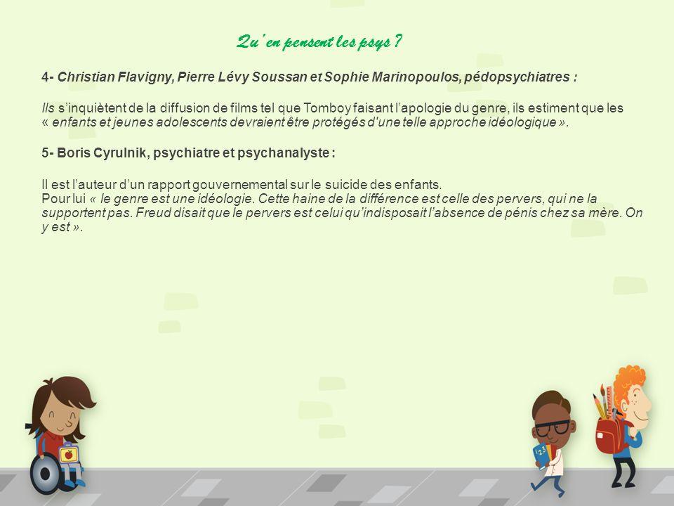 Quen pensent les psys ? 4- Christian Flavigny, Pierre Lévy Soussan et Sophie Marinopoulos, pédopsychiatres : Ils sinquiètent de la diffusion de films