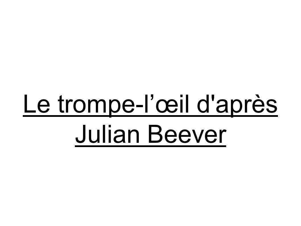 Le trompe-lœil d'après Julian Beever