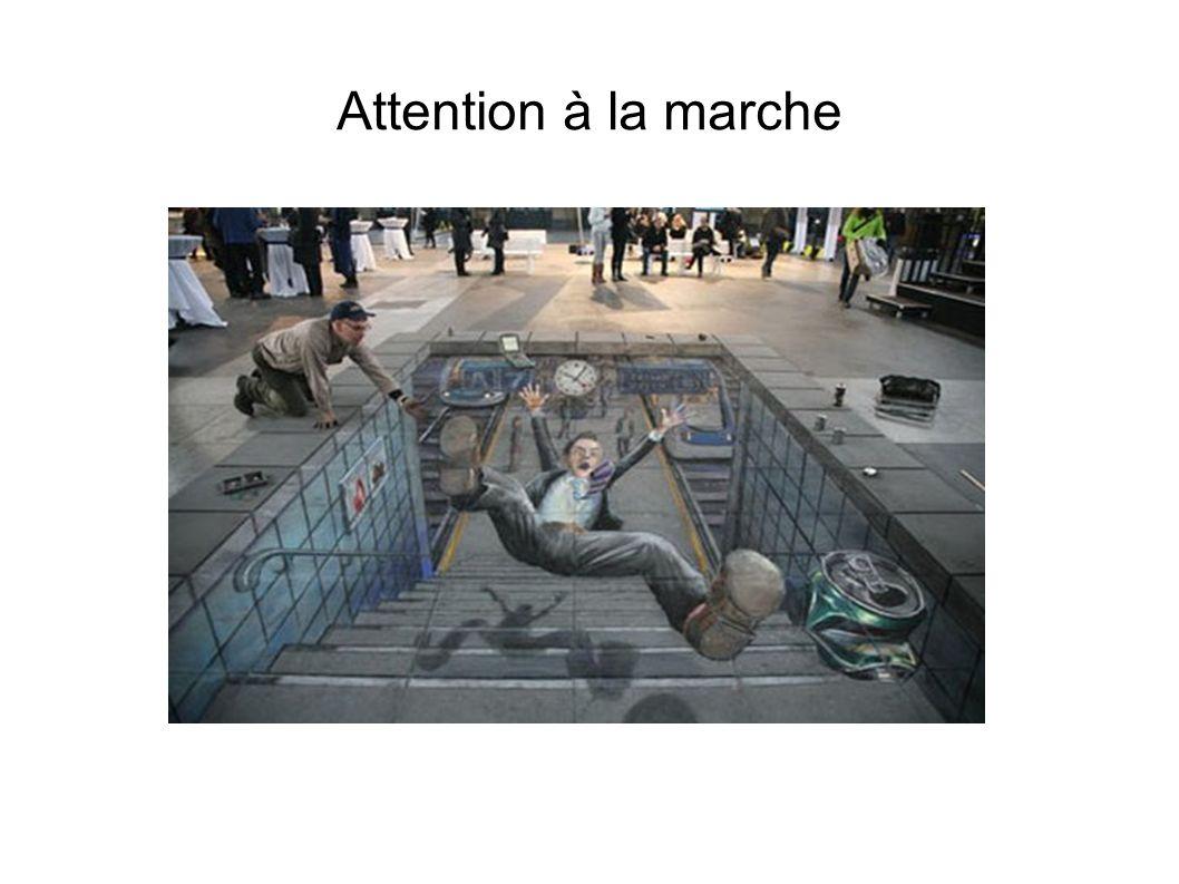 Attention à la marche