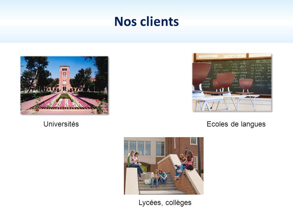 Nos clients Universités Lycées, collèges Ecoles de langues