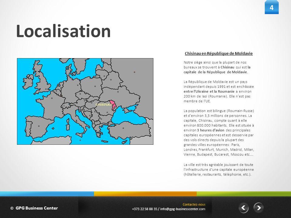 Localisation Notre siège ainsi que la plupart de nos bureaux se trouvent à Chisinau qui est la capitale de la République de Moldavie. La République de