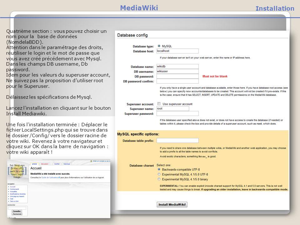 Quatrième section : vous pouvez choisir un nom pour la base de données (NomdelaBDD).