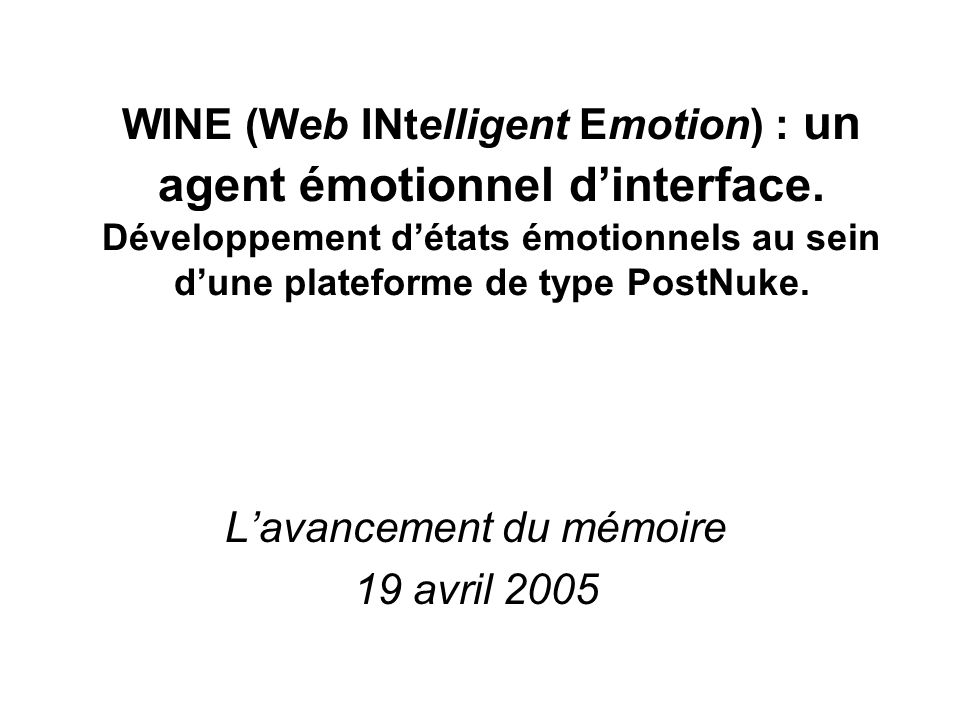 WINE (Web INtelligent Emotion) : un agent émotionnel dinterface.