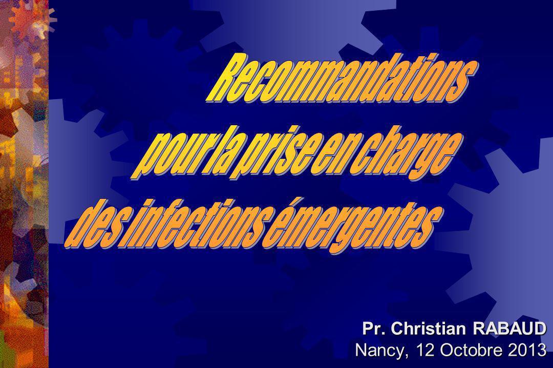 Pr. Christian RABAUD Nancy, 12 Octobre 2013