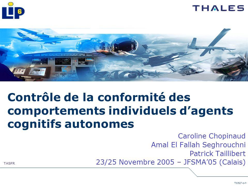 TASFR T30527-b-fr Contrôle de la conformité des comportements individuels dagents cognitifs autonomes Caroline Chopinaud Amal El Fallah Seghrouchni Pa