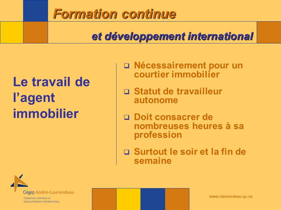 Formation continue et développement international www.claurendeau.qc.ca