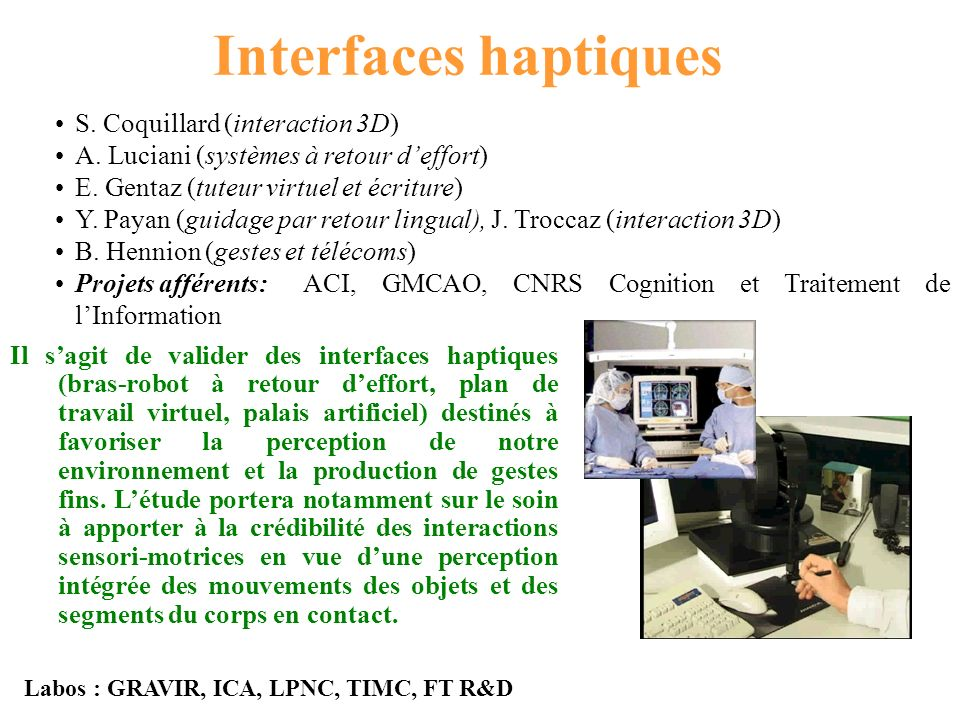 Interfaces haptiques S. Coquillard (interaction 3D) A.