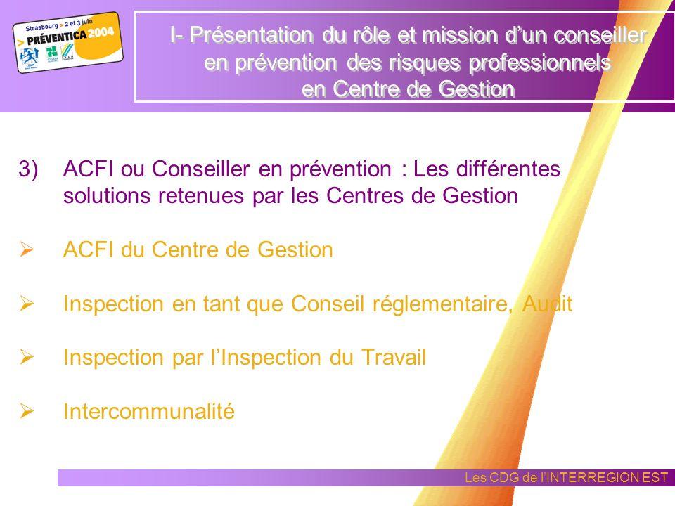 Les CDG de lINTERREGION EST 2) Présentation de laction sur le terrain dans une collectivité territoriale (analyse de la situation avec le contexte de