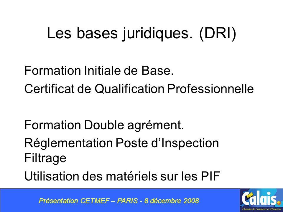 Les bases juridiques.(DRI) Formation Initiale de Base.