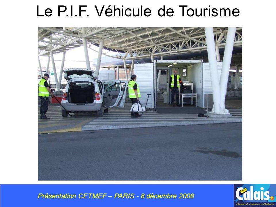 Le P.I.F. Véhicule de Tourisme Présentation CETMEF – PARIS - 8 décembre 2008