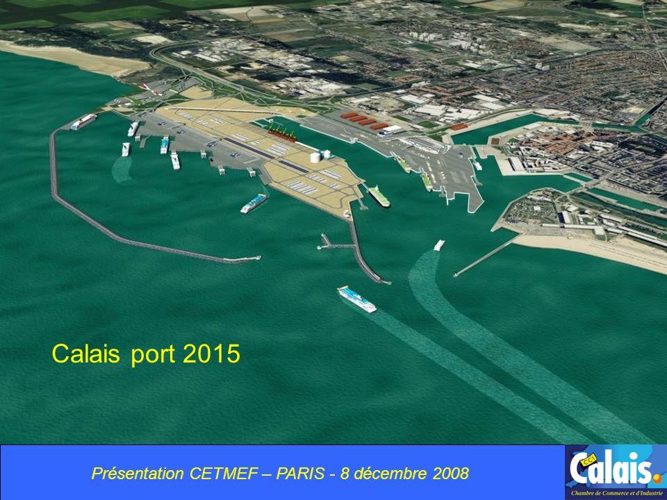 Merci Calais port 2015 Présentation CETMEF – PARIS - 8 décembre 2008