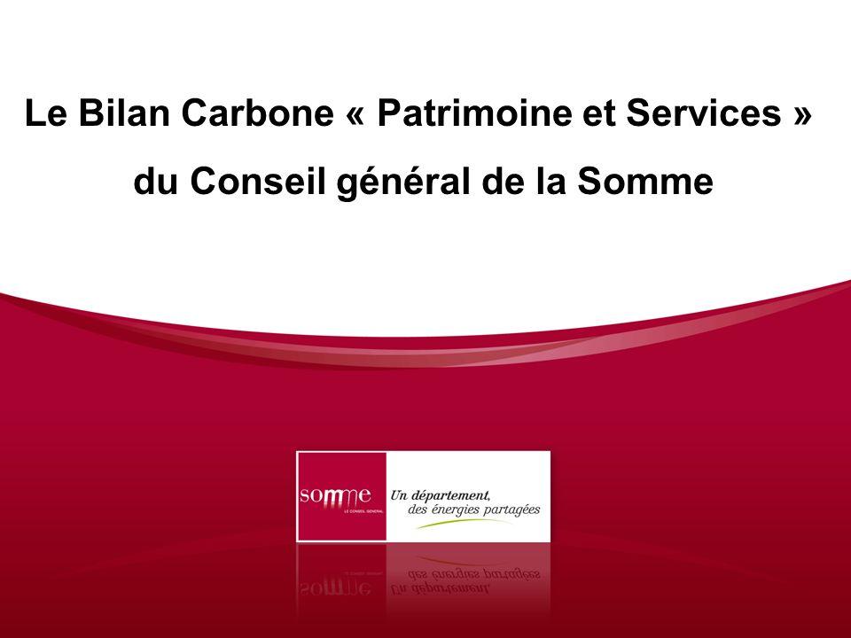 Le Bilan Carbone « Patrimoine et Services » du Conseil général de la Somme