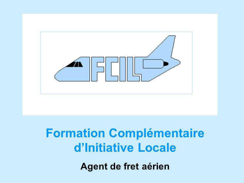 Formation Complémentaire dInitiative Locale Agent de fret aérien