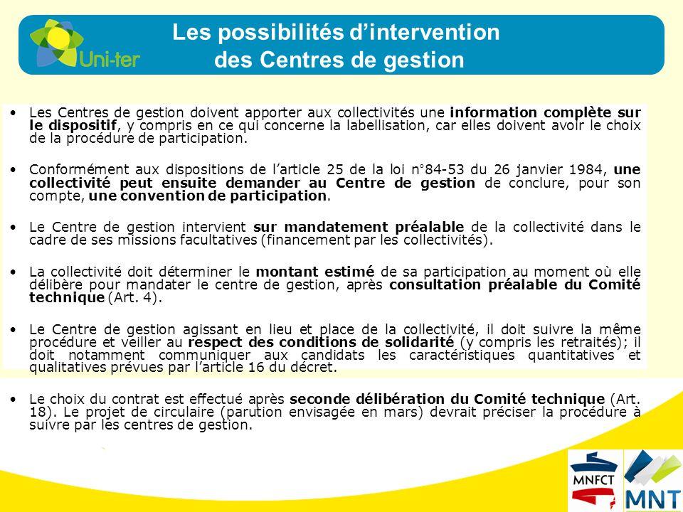 Les Centres de gestion doivent apporter aux collectivités une information complète sur le dispositif, y compris en ce qui concerne la labellisation, c