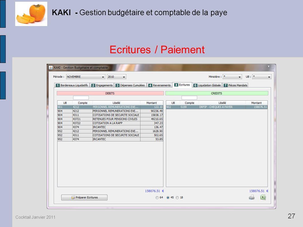 Ecritures / Paiement KAKI - Gestion budgétaire et comptable de la paye 27 Cocktail Janvier 2011
