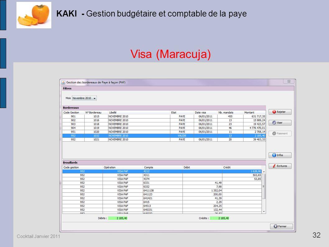 Visa (Maracuja) KAKI - Gestion budgétaire et comptable de la paye 32 Cocktail Janvier 2011