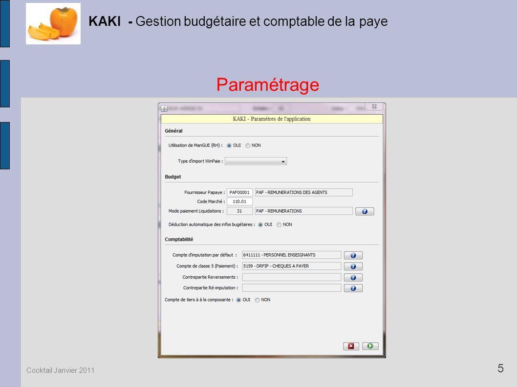 Paramétrage KAKI - Gestion budgétaire et comptable de la paye 5 Cocktail Janvier 2011