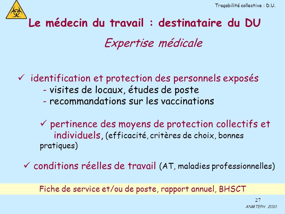 27 identification et protection des personnels exposés - visites de locaux, études de poste - recommandations sur les vaccinations pertinence des moye