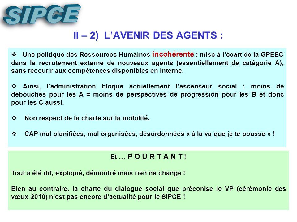 II – 1) REFLEXION SUR LES PRIMES : Harmonisation des primes des agents de la CNDA avec les primes des agents du CE (1 ère tranche sur mensualisation 2