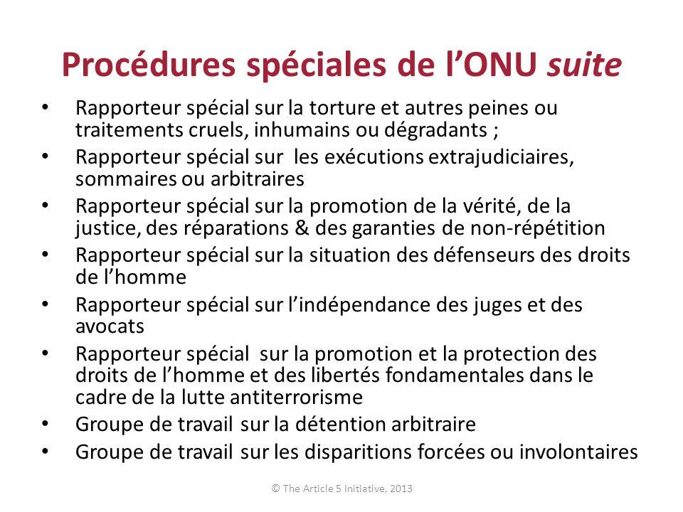 Procédures spéciales de lONU suite Rapporteur spécial sur la torture et autres peines ou traitements cruels, inhumains ou dégradants ; Rapporteur spéc