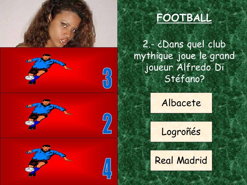 FOOTBALL 1.- ¿Combien de joueurs y a-t-il dans chaque équipe de football lors dune partie? 5 7 11
