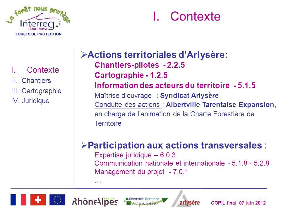 COPIL final 07 juin 2012 Actions territoriales dArlysère: Chantiers-pilotes - 2.2.5 Cartographie - 1.2.5 Information des acteurs du territoire - 5.1.5