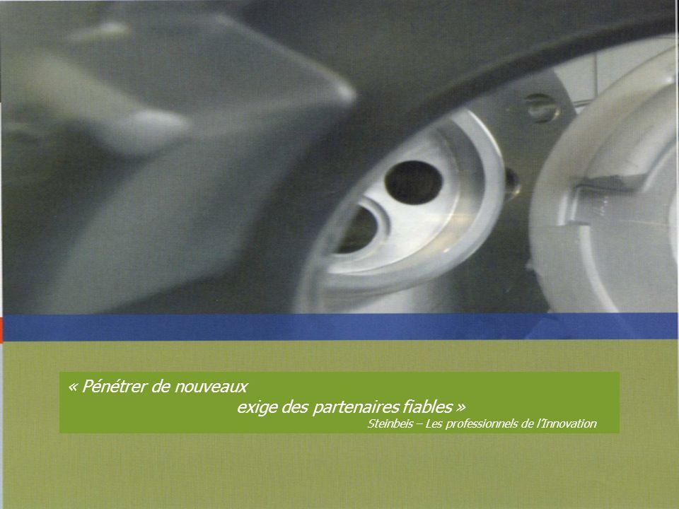 « Pénétrer de nouveaux exige des partenaires fiables » Steinbeis – Les professionnels de lInnovation