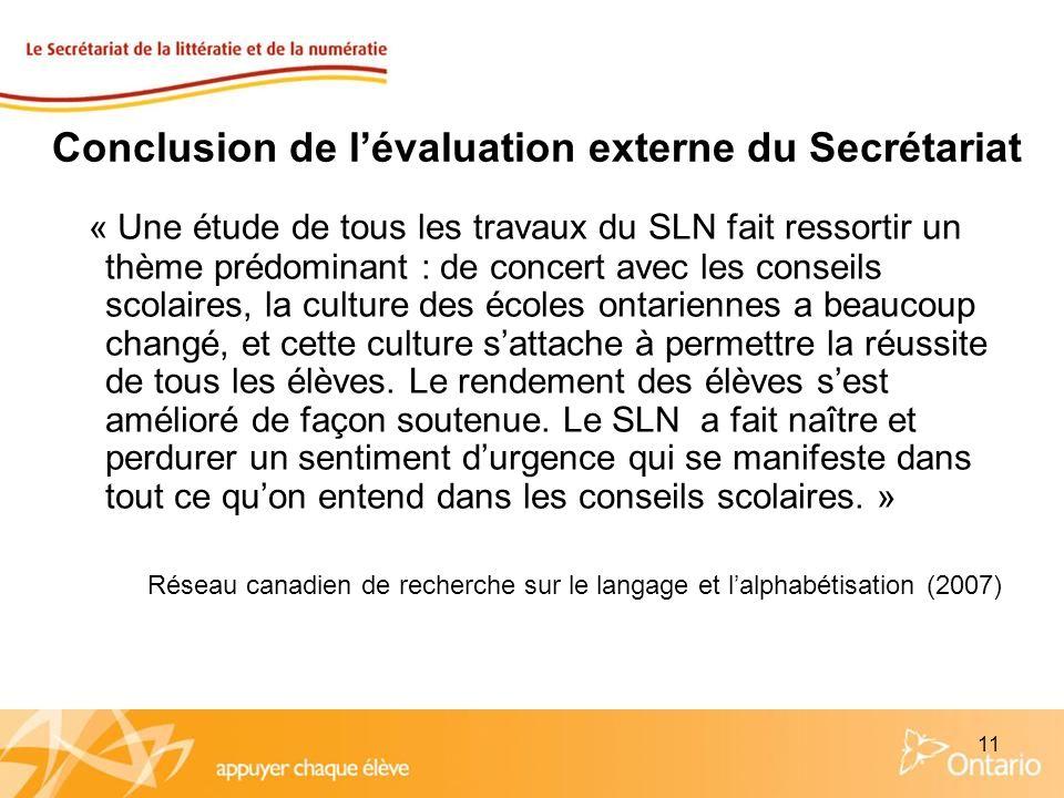 11 Conclusion de lévaluation externe du Secrétariat « Une étude de tous les travaux du SLN fait ressortir un thème prédominant : de concert avec les c