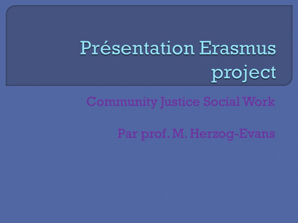 Community Justice Social Work Par prof. M. Herzog-Evans
