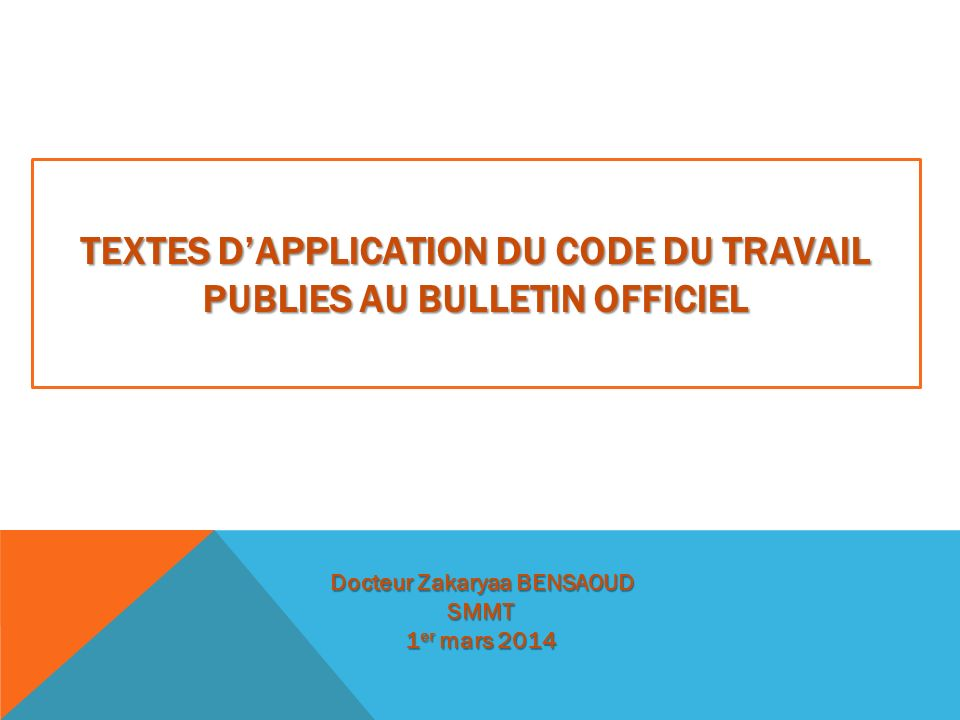 PLAN 1-Textes dapplication du code MT: Art: 305;307; 315;31;327;330;334;342.