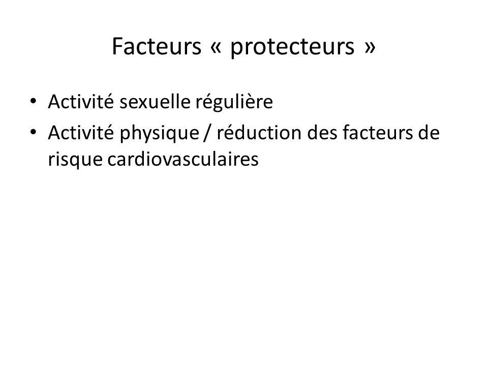Activité sexuelle régulière Activité physique / réduction des facteurs de risque cardiovasculaires