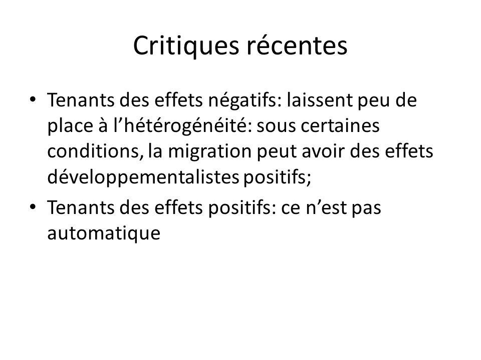 Critiques récentes Tenants des effets négatifs: laissent peu de place à lhétérogénéité: sous certaines conditions, la migration peut avoir des effets