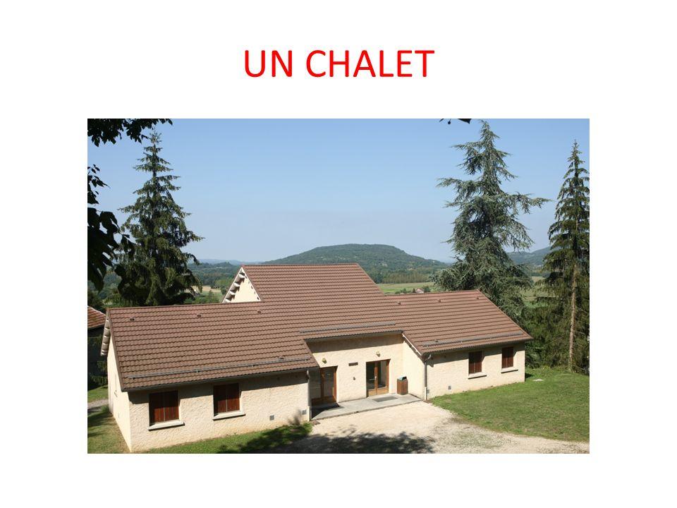 UN CHALET