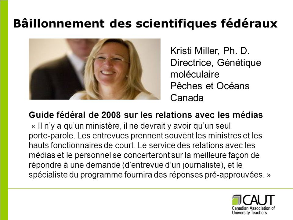 Bâillonnement des scientifiques fédéraux Kristi Miller, Ph.