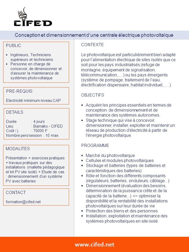 Conception et dimensionnement dune centrale électrique photovoltaïque PUBLIC Ingénieurs, Techniciens supérieurs et techniciens Personne en charge de c