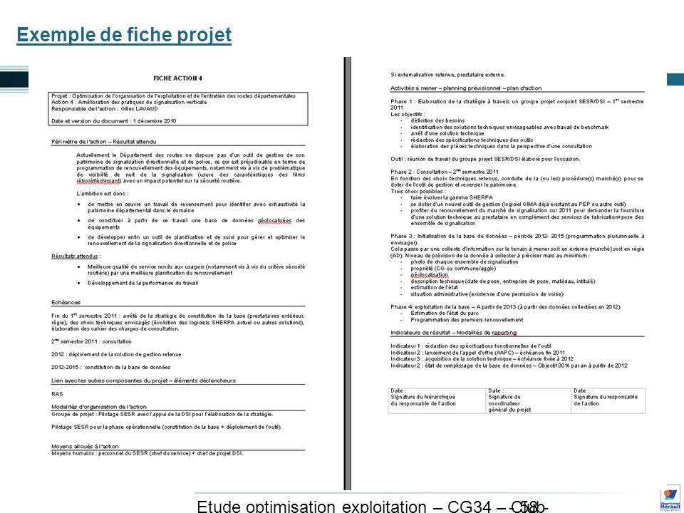 - 58 - Etude optimisation exploitation – CG34 – Club exploitation et système avril 2011 Exemple de fiche projet