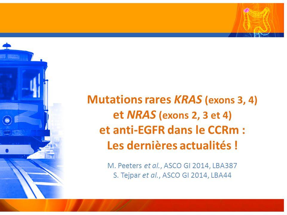 Mutations rares KRAS (exons 3, 4) et NRAS (exons 2, 3 et 4) et anti-EGFR dans le CCRm : Les dernières actualités .