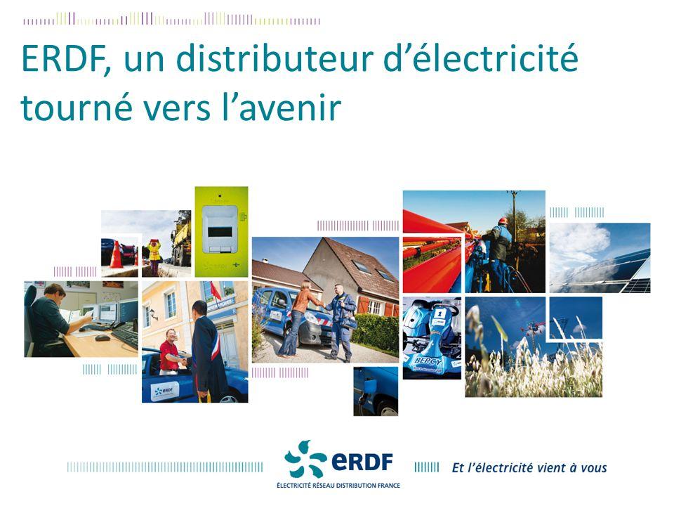 ERDF, un distributeur délectricité tourné vers lavenir