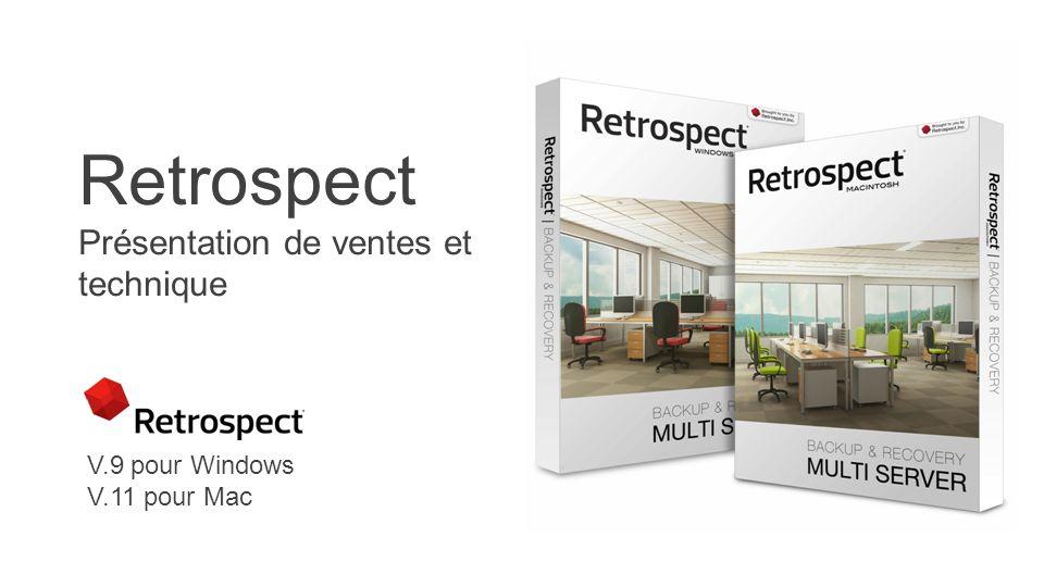 Retrospect Présentation de ventes et technique V.9 pour Windows V.11 pour Mac