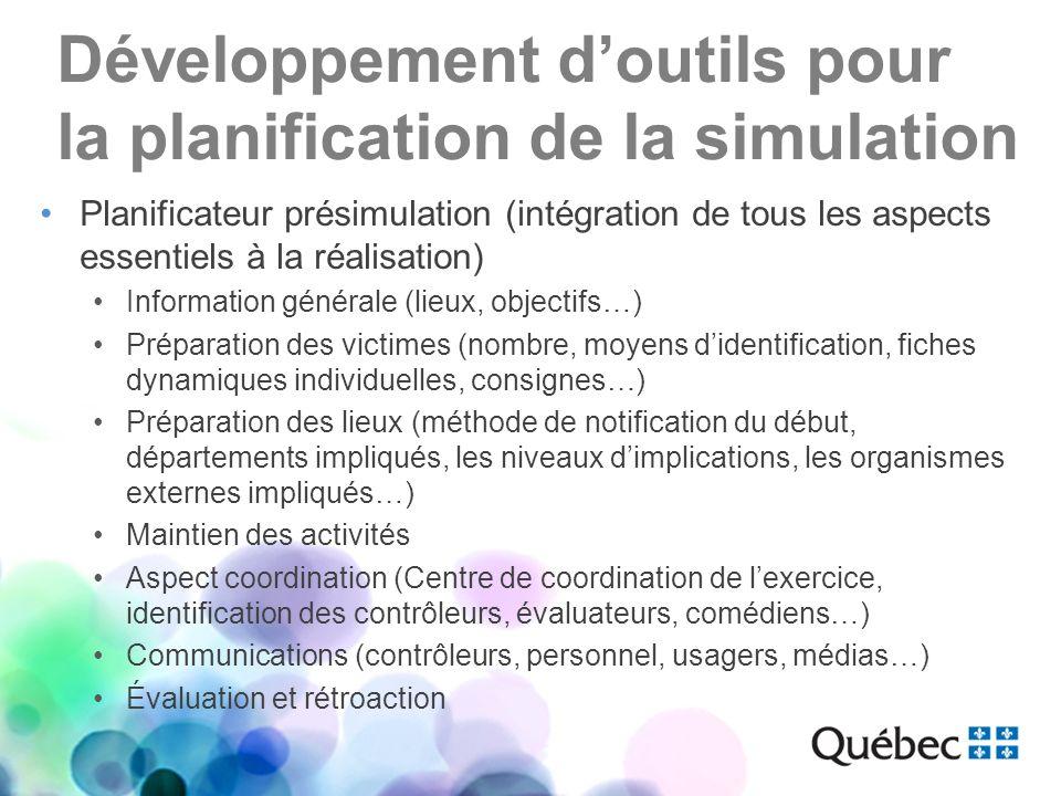 Développement doutils pour la planification de la simulation Planificateur présimulation (intégration de tous les aspects essentiels à la réalisation)