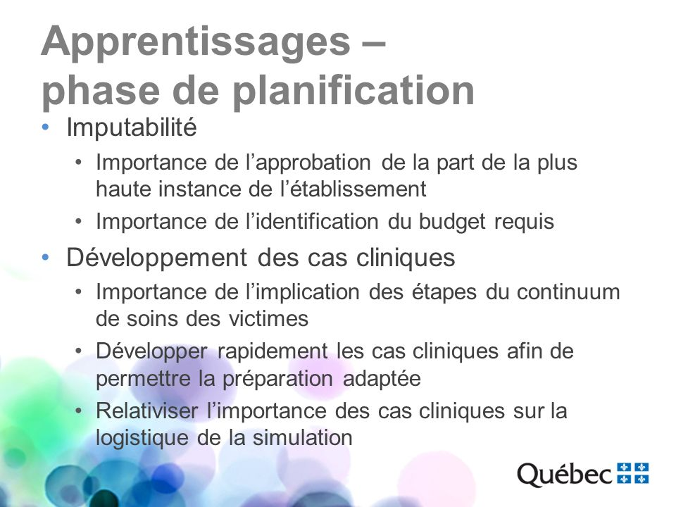 Apprentissages – phase de planification Imputabilité Importance de lapprobation de la part de la plus haute instance de létablissement Importance de l