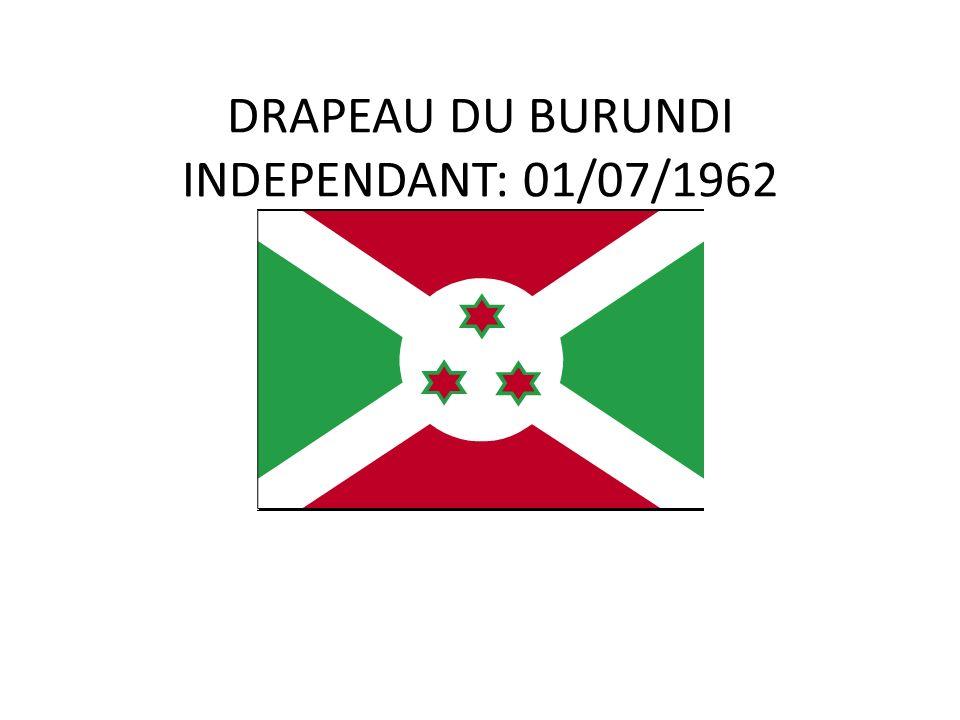 DRAPEAU DU BURUNDI INDEPENDANT: 01/07/1962