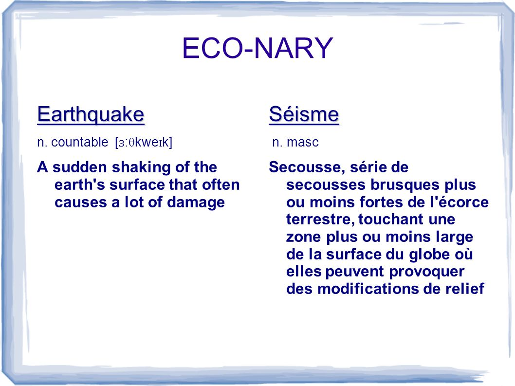 ECO-NARY Earthquake n.