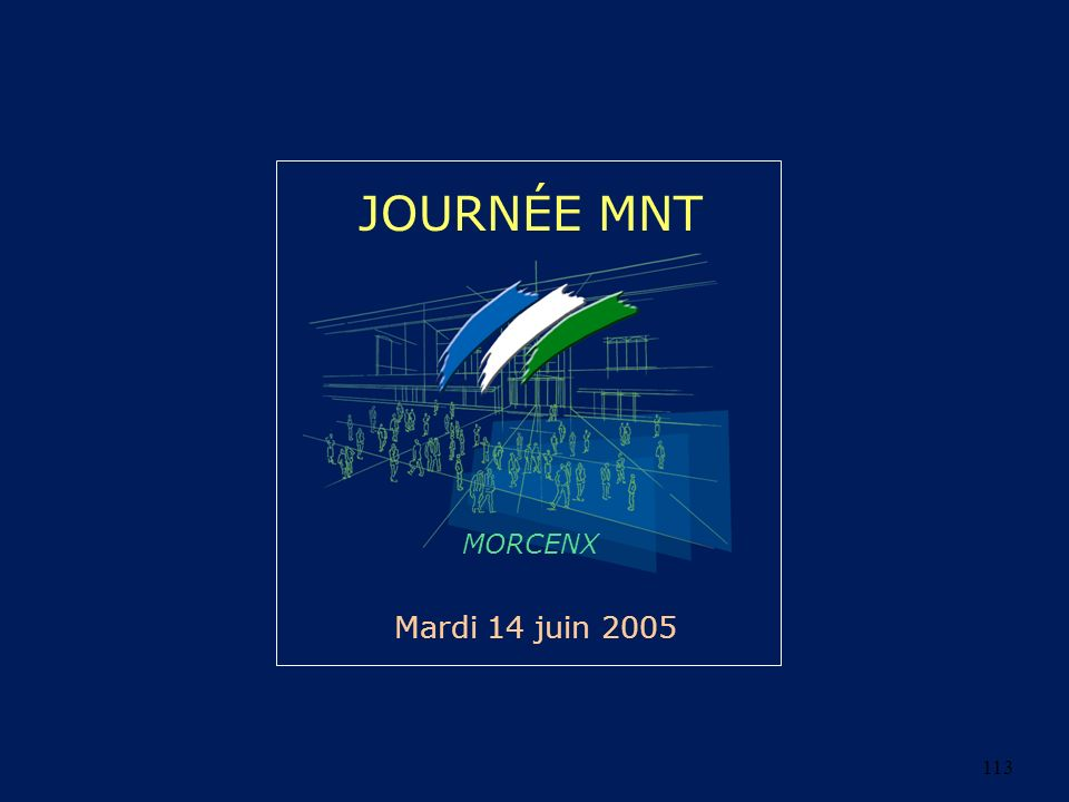 113 JOURNÉE MNT MORCENX Mardi 14 juin 2005