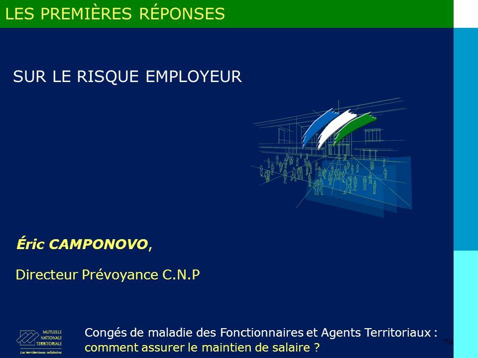 79 Éric CAMPONOVO, LES PREMIÈRES RÉPONSES Congés de maladie des Fonctionnaires et Agents Territoriaux : comment assurer le maintien de salaire .