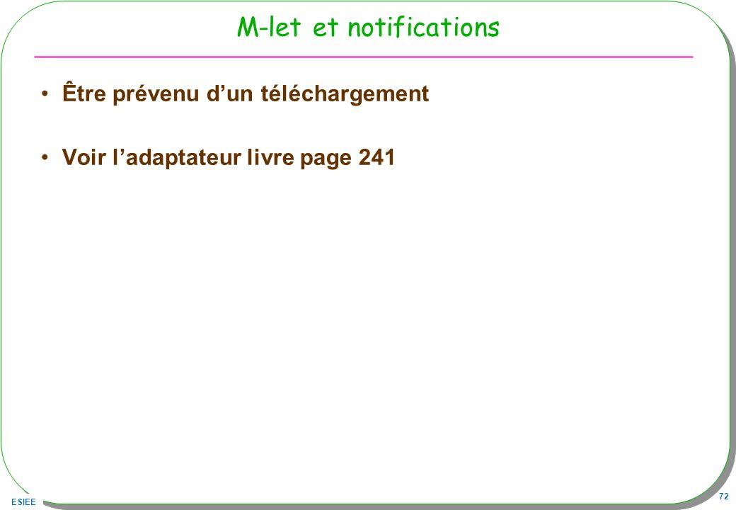 ESIEE 72 M-let et notifications Être prévenu dun téléchargement Voir ladaptateur livre page 241