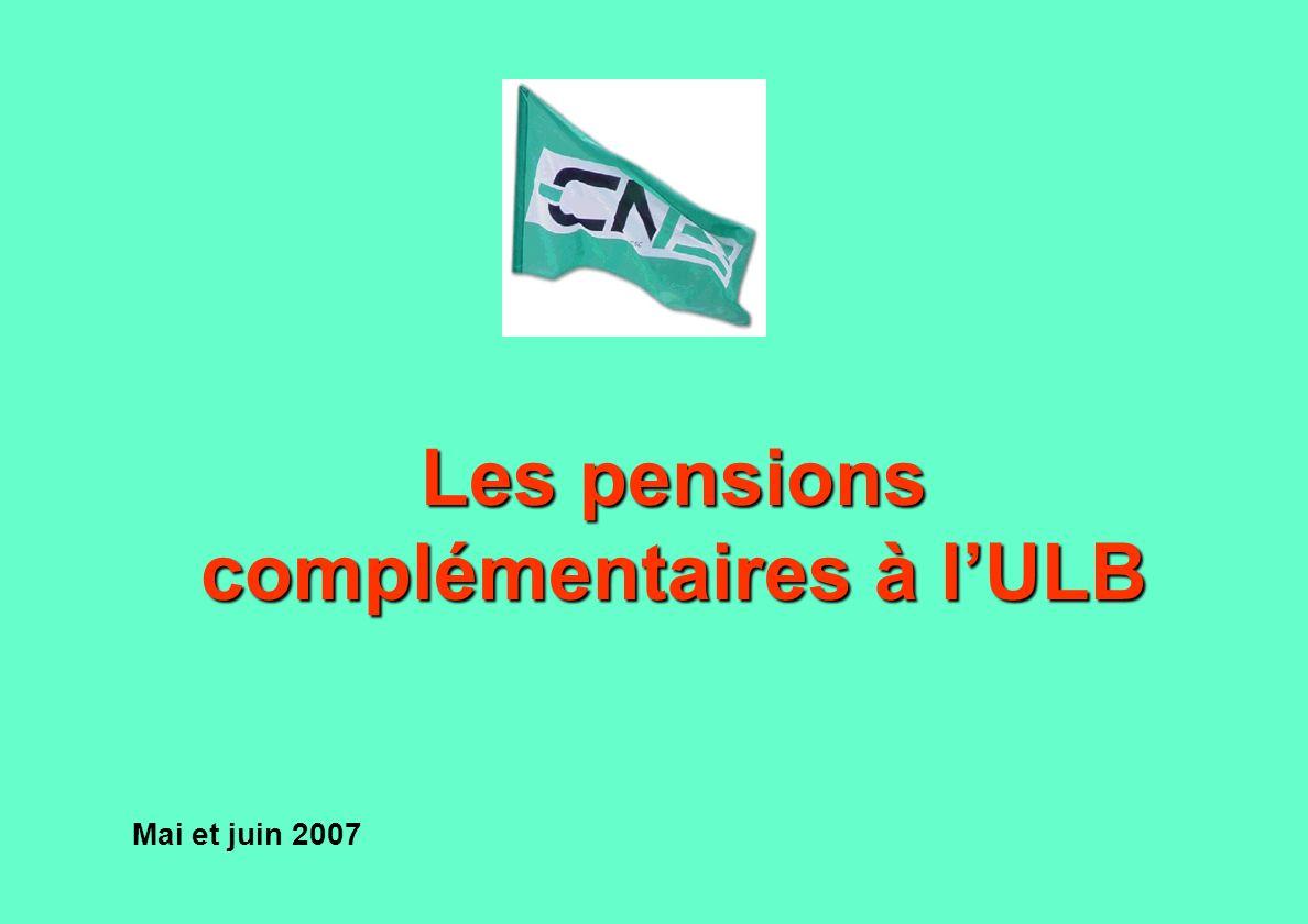 Les pensions complémentaires à lULB Mai et juin 2007