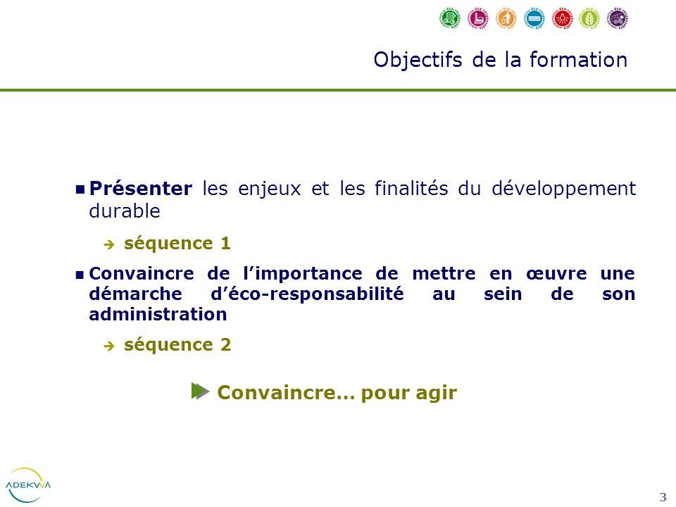 34 Le développement durable FINALITES LES 5 FINALITES DUN DEVELOPPEMENT DURABLE 1.