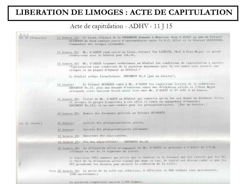 LIBERATION DE LIMOGES : ACTE DE CAPITULATION Acte de capitulation - ADHV - 11 J 15