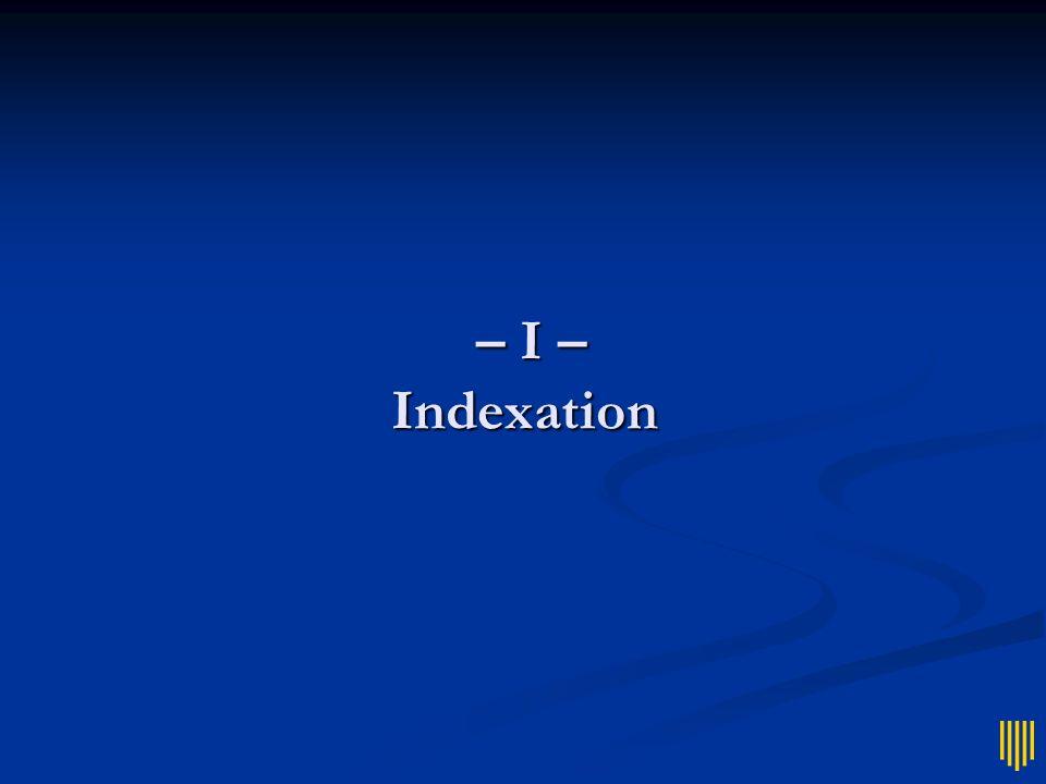 Plan Indexation Indexation Requêtes Requêtes